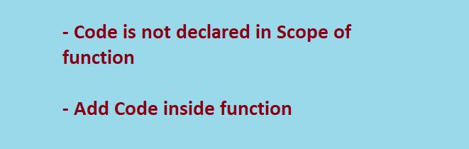 Add code inside function scope